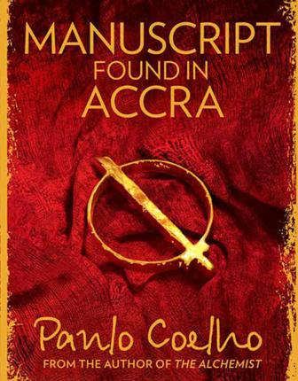Link to Book Review - Manuscript found in Accra by Paulo Coelho