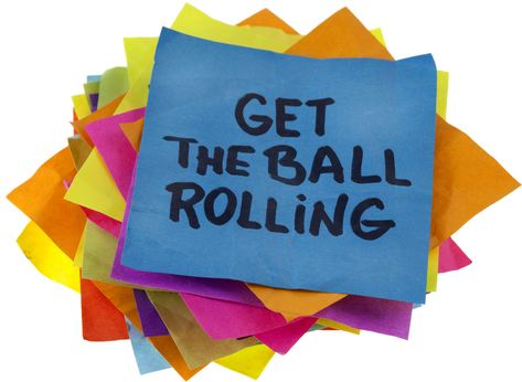 'Get the ball rolling' written on a post-it note
